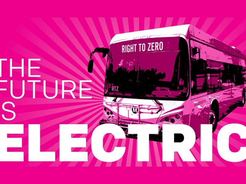 """Graphic design reading """"the future is electric"""" over an image of an all-electric metro bus with the Earthjustice campaign name """"Right to Zero"""" in its marquee"""
