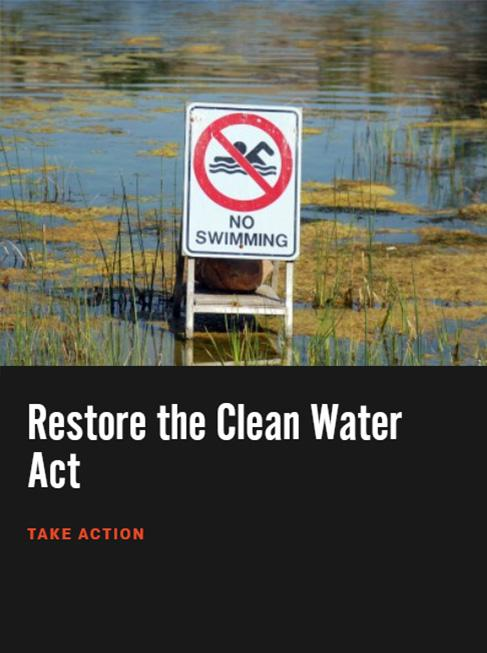 Take action to safeguard U.S. waterways and drinking water.