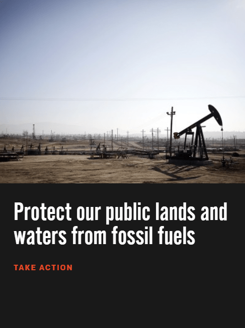 Take action to protect our public lands from fossil fuel development.